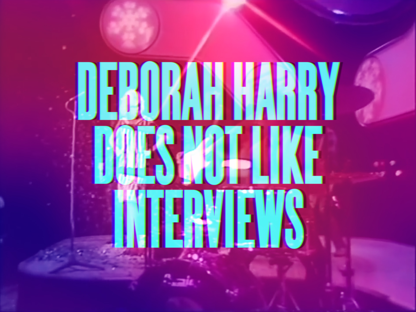 Deborah Harry Does Not Like Interviews_Still_2